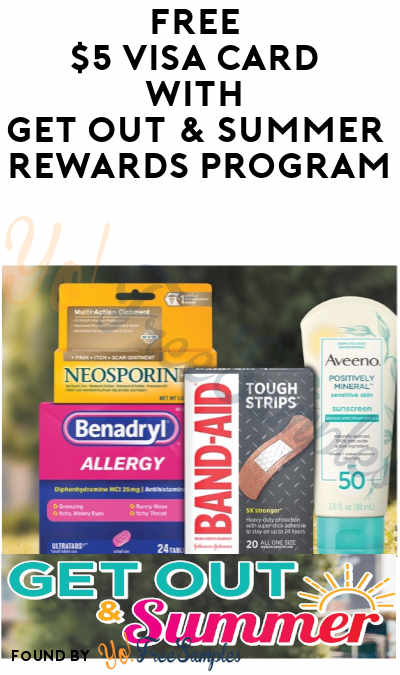 FREE $5 Visa Card with Get Out & Summer Rewards Program (Purchase Required)