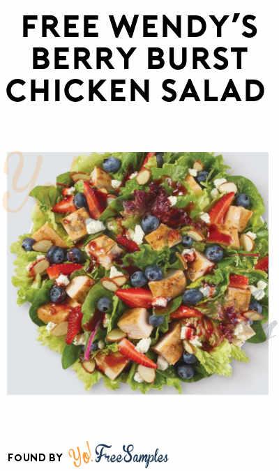 FREE Wendy's Berry Burst Chicken Salad (Purchase + App Required)