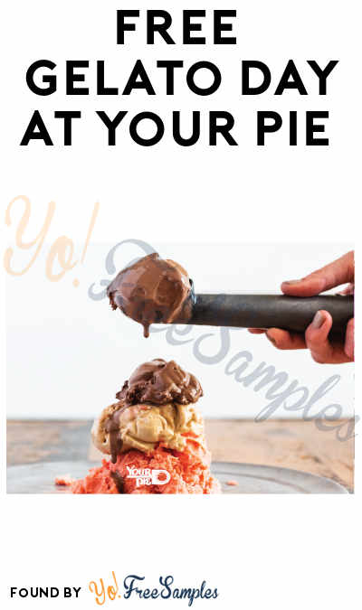 FREE Gelato Day at Your Pie (7/21 + Purchase Required)