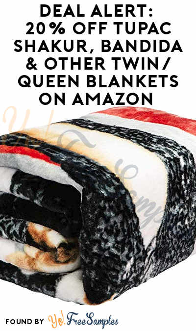 DEAL ALERT: 20% Off Tupac Shakur, Bandida & Other Twin/Queen Blankets on Amazon (Clippable Coupon)