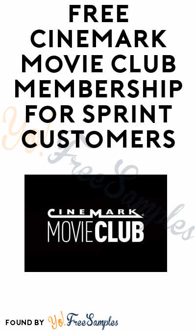 FREE Cinemark Movie Club Membership For Sprint Customers