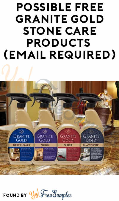 Possible FREE Granite Gold Stone Care Products (Email Required)