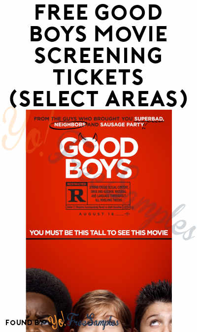FREE Good Boys Movie Screening Tickets (Select Areas)