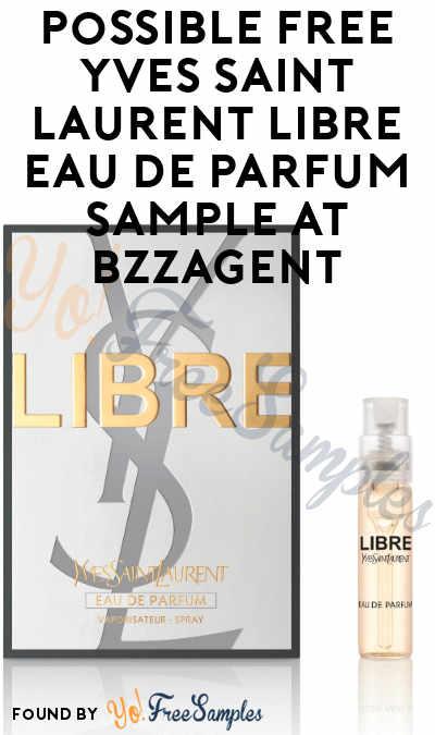 Possible FREE Yves Saint Laurent Libre Eau De Parfum Sample At BzzAgent