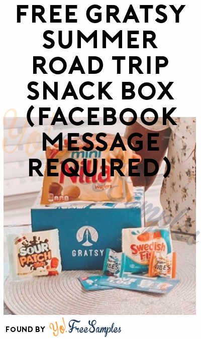FREE Gratsy Summer Road Trip Snack Box (Facebook Message Required)