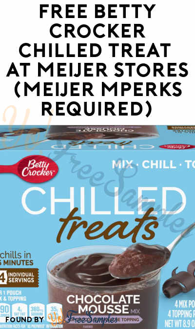 FREE Betty Crocker Chilled Treat At Meijer Stores (Meijer mPerks Required)