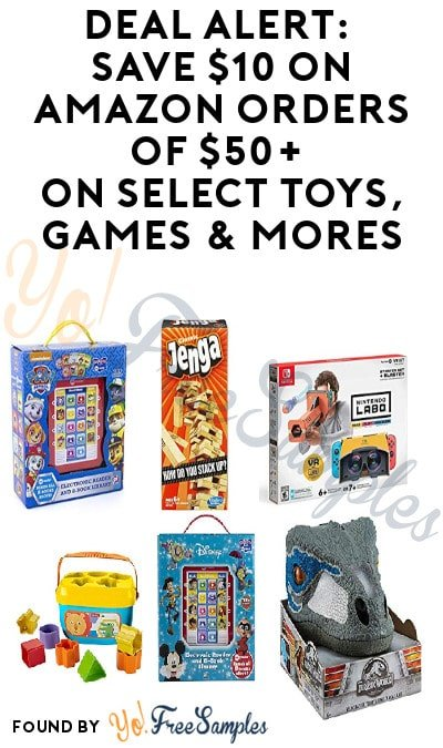 DEAL ALERT: Save $10 on Amazon Orders of $50+ on Select Toys, Games & Mores