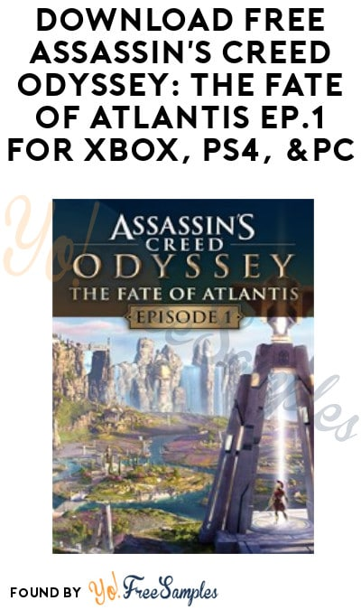 FREE Assassin's Creed Odyssey: The Fate of Atlantis Episode 1 for Xbox, PS4 & PC