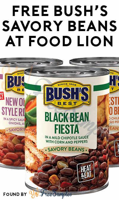 FREE BUSH'S Savory Beans At Food Lion (Food Lion MVP Members)