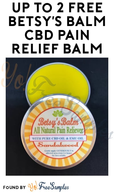 2 FREE Betsy's Balm CBD Pain Relief Balm Samples