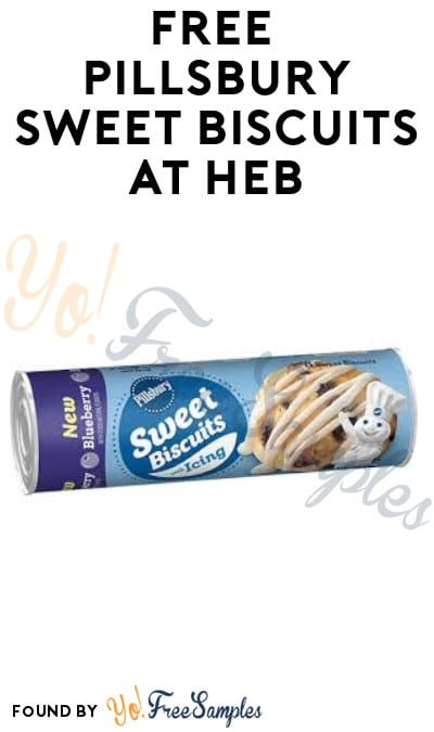 FREE Pillsbury Sweet Biscuits at HEB (Account Required)