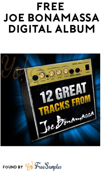 FREE Joe Bonamassa Digital Album (Facebook Required)