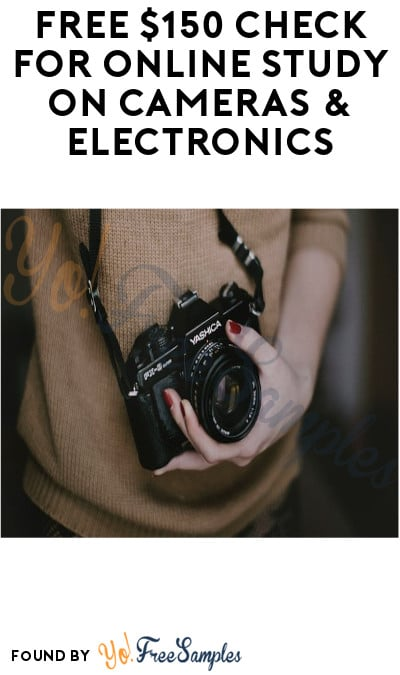 FREE $150 Check for Online Study on Cameras & Electronics (Must Apply)