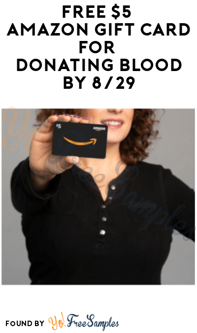 FREE $5 Amazon Gift Card for Donating Blood by 8/29