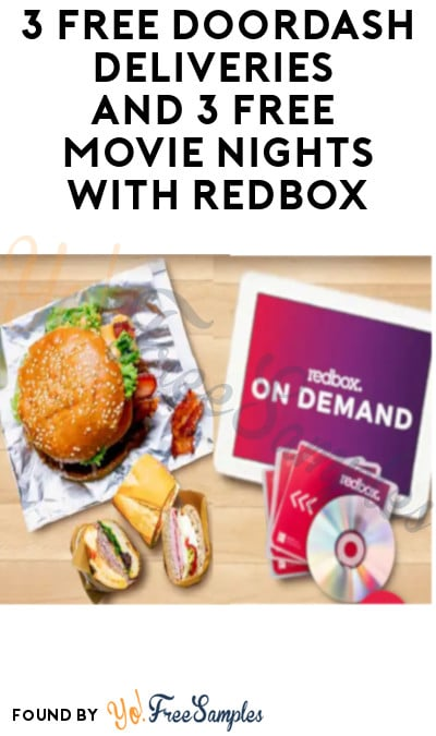 3 FREE DoorDash Deliveries and 3 FREE Movie Nights with Redbox (New Users Only)