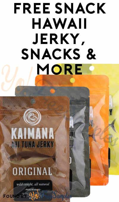FREE Snack Hawaii Jerky, Snacks & More