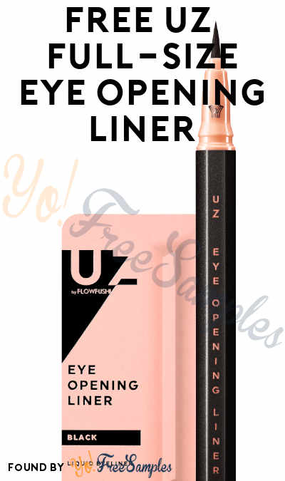 FREE UZ Full-Size Eye Opening Liner [Verified Received By Mail]
