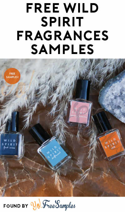 FREE Wild Spirit Fragrances Samples (Facebook Message Required)