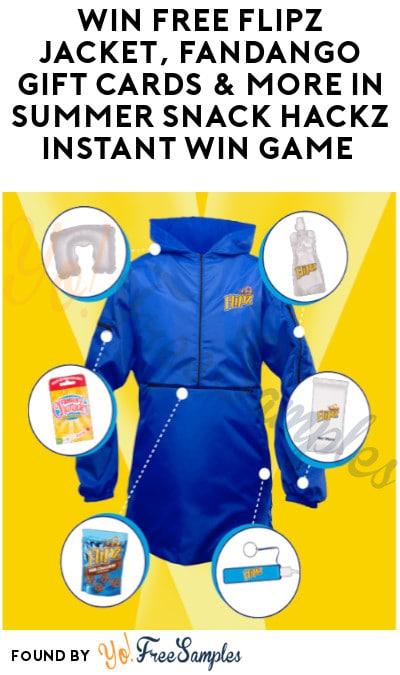Win FREE Flipz Jacket, Fandango Gift Cards & More in Summer Snack Hackz Instant Win Game