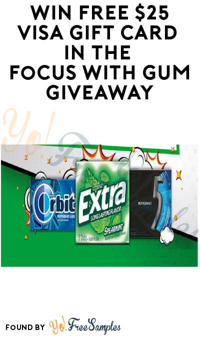 Enter Daily: Win FREE $25 Visa Gift Card in The Focus With Gum Giveaway