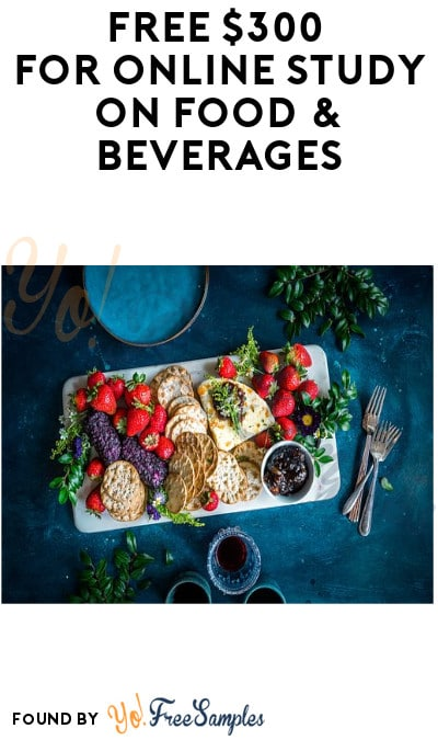 FREE $300 for Online Study on Food & Beverages (Must Apply + Webcam Required)
