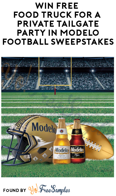 Enter Daily: Win FREE Food Truck For a Private Tailgate Party in Modelo Football Sweepstakes (Ages 21 & Older)
