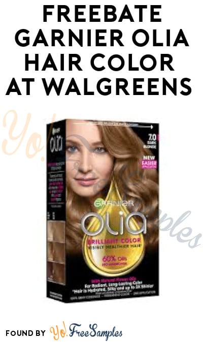 Ends Soon 9/13: FREEBATE Garnier Olia Hair Color at Walgreens (Up to $10.99 Value) [Verified]