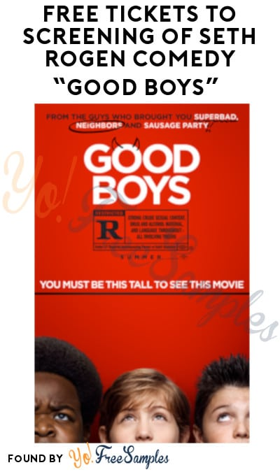 "FREE Tickets to Screening of Seth Rogen's Comedy ""Good Boys"" (Select Cities – 8/7 Only!)"
