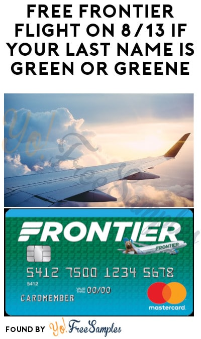 FREE Frontier Flight on 8/13 if Your Last Name is Green or Greene!