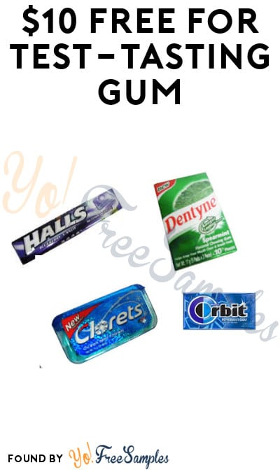 $10 FREE for Test-Tasting Gum (Must Apply + Purchase Required)