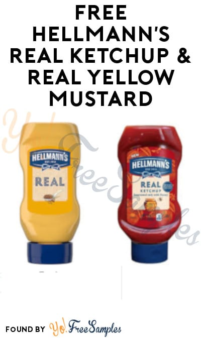 FREE Hellmann's Real Ketchup & Real Yellow Mustard from Unilever (Food Service Only)