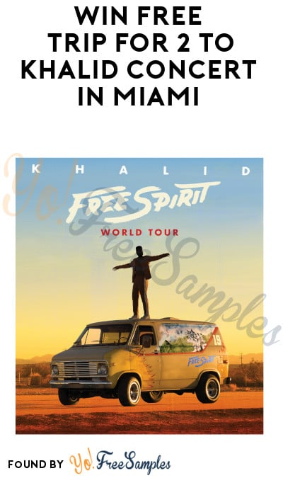 Win FREE Trip for 2 to Khalid Concert In Miami