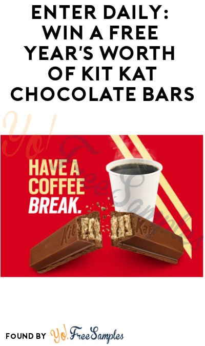 Enter Daily: Win A FREE Year's Worth of Kit Kat Chocolate Bars