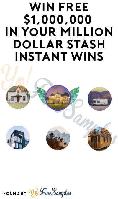 Win FREE $1,000,000 in Your Million Dollar Stash Instant Wins