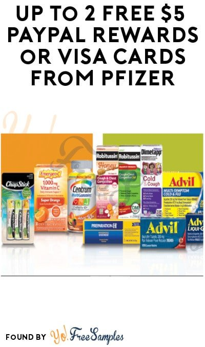 Up To 2 FREE $5 PayPal Rewards or Visa Cards from Pfizer (Purchase Required)