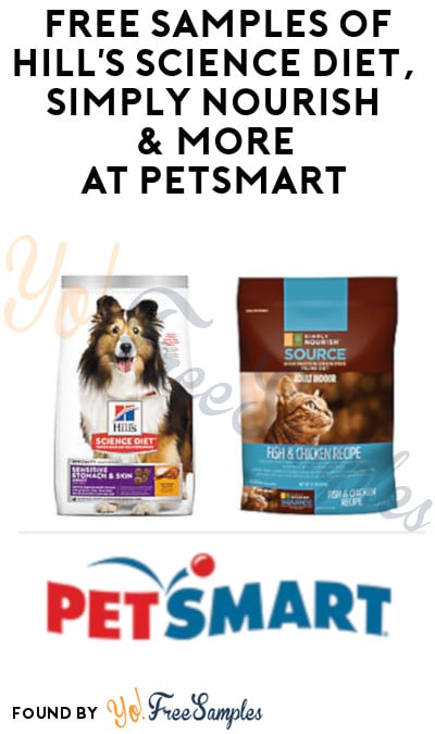 FREE Samples of Hill's Science Diet, Simply Nourish & More at PetSmart (8/3)