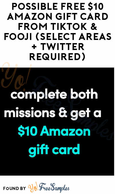 Possible FREE $10 Amazon Gift Card From Tiktok & Fooji (Select Areas + Twitter Required)