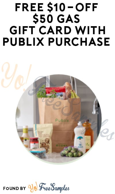 FREE $10-Off $50 Gas Gift Card with Publix Purchase (In-Sores Only)