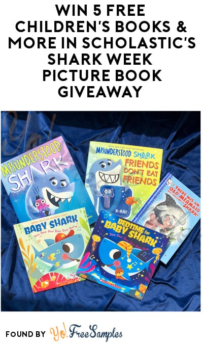 Win 5 FREE Children's Books & More in Scholastic's Shark Week Picture Book Giveaway