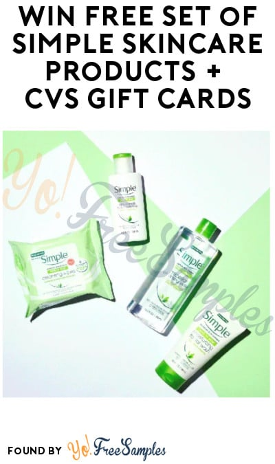 Win FREE Set of Simple Skincare Products + CVS Gift Cards (Instagram Required)