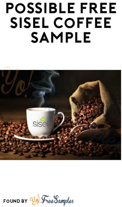 Possible FREE Sisel Coffee Sample