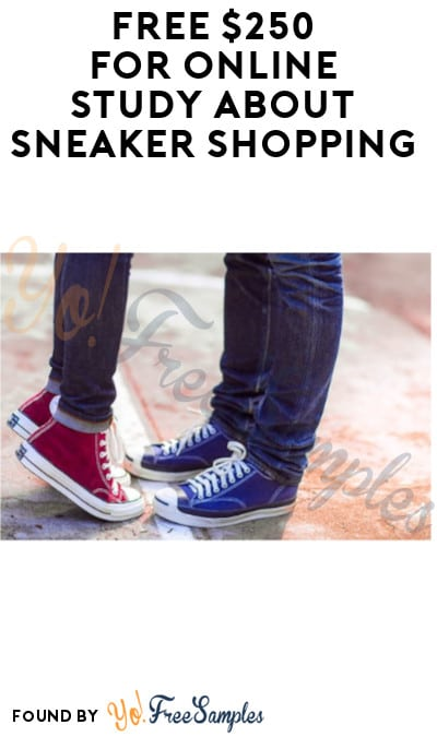 FREE $250 for Online Study about Sneaker Shopping (Must Apply + Store Visit Required)