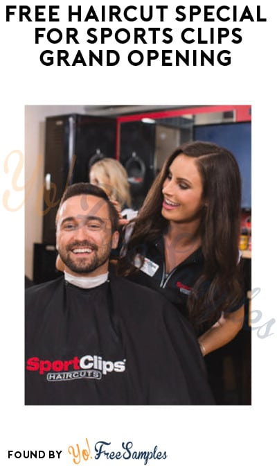 FREE Haircut Special for Sports Clips Grand Opening (Coupon & ID Required)