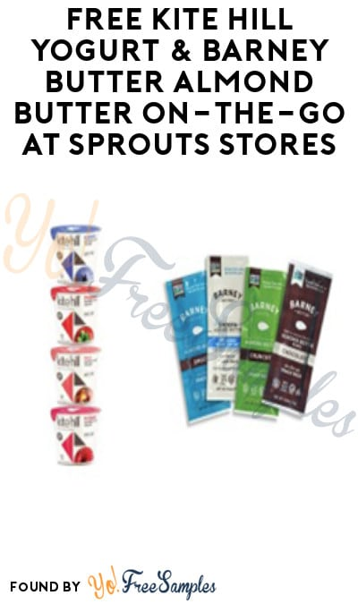 FREE Kite Hill Yogurt & Barney Butter Almond Butter On-The-Go at Sprouts Stores (App Required)