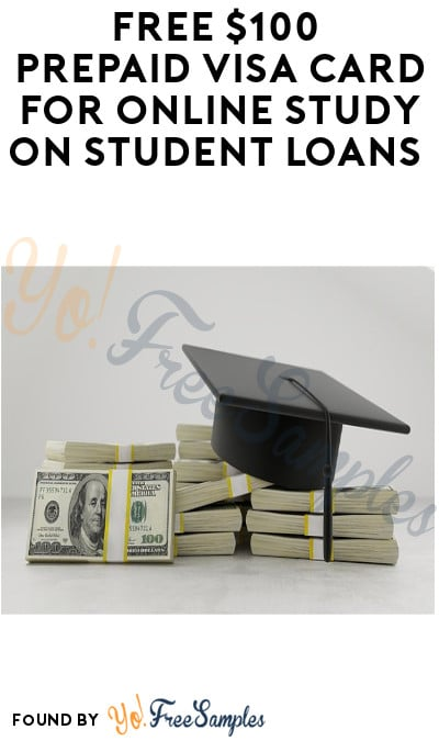 FREE $100 Prepaid Visa Card for Online Study on Student Loans (Must Apply)