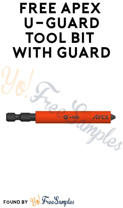 FREE APEX u-Guard Tool Bit with Guard (Company Name Required)