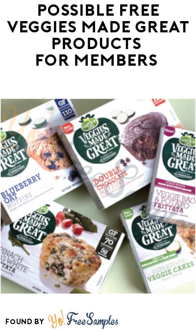 Possible FREE Veggies Made Great Products for Members (Email Confirmation Required)