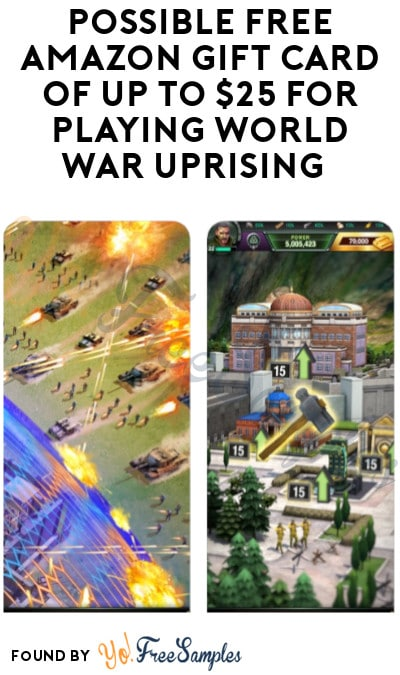 Possible FREE Amazon Gift Card Of Up To $25 For Playing World War Uprising