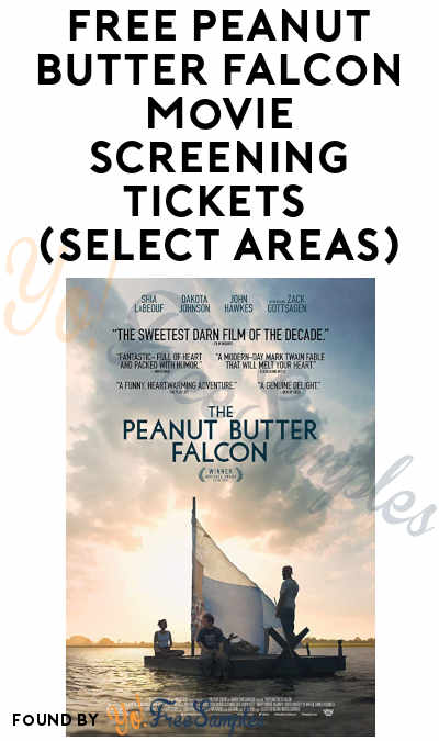 FREE Peanut Butter Falcon Movie Screening Tickets (Select Areas)