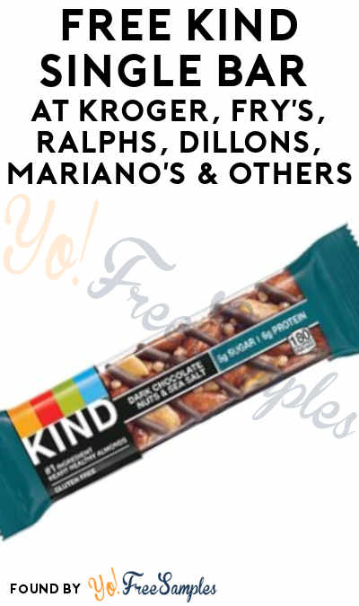 TODAY ONLY: FREE KIND Single Bar at Kroger, Fry's, Ralphs, Dillons, Mariano's & Others